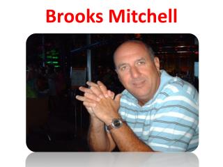 Brooks Mitchell - Tour Manager