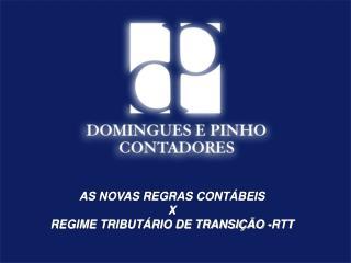 AS NOVAS REGRAS CONT BEIS  X REGIME TRIBUT RIO DE TRANSI  O -RTT