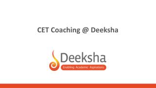 CET Coaching @ Deeksha