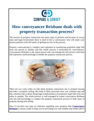 How conveyancer Brisbane deals with property transaction process?
