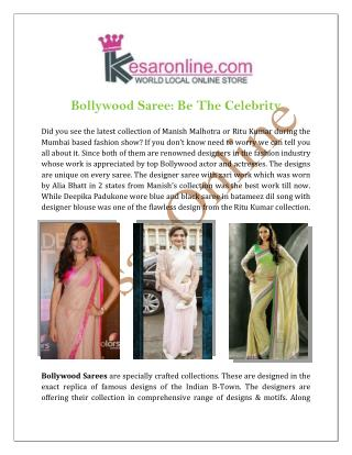 Bollywood Saree Be The Celebrity