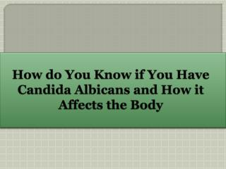 How do You Know if You Have Candida Albicans