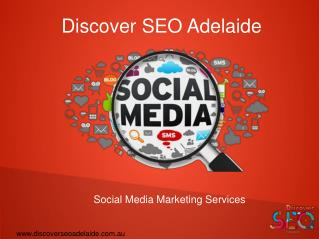 Types Of Social Media Marketing  Services - Discover SEO Adelaide