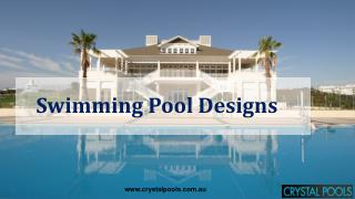 Swimming Pool Designs by Crystal Pools