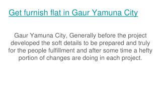Book comfort apartment with Gaur Yamuna City