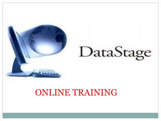 Best  DATA STAGE Online Training In India,UK,  USA, Canada