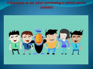 4 Questions to ask when purchasing a vehicle service contract