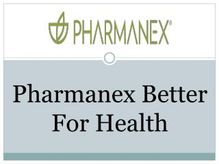 Pharmanex Better For Health