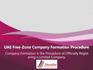 UAE Free-Zone Company Formation Procedure