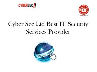 Cyber Sec Ltd Best IT Security Services Provider