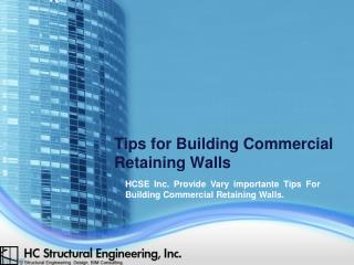 Tips for Building Commercial Retaining Walls