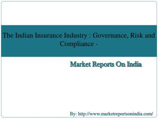 Indian Insurance Industry: Governance, Risk and Compliance 2015
