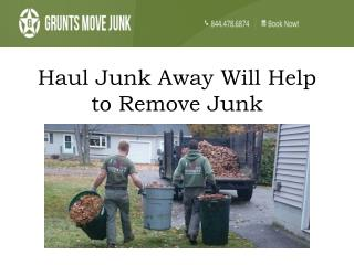 Haul Junk Away Will Help to Remove Junk