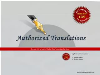 Authorized translations - legal transcription, arabic to english, english to arabic