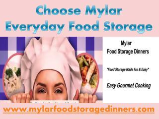 Choose Mylar everyday food Storage