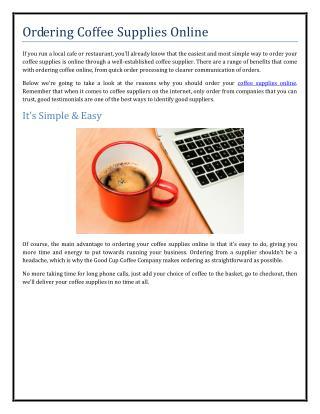 Ordering Coffee Supplies Online