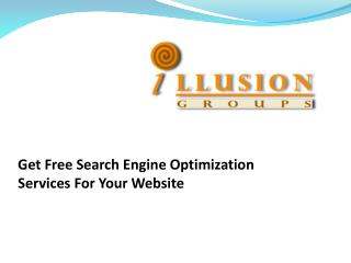 Get Free Search Engine Optimization Services For Your Website