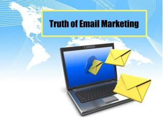 The Truth of Email Marketing