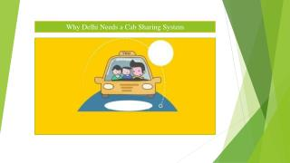 Why Delhi Needs a Cab Sharing System