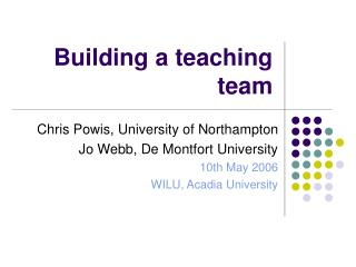 Building a teaching team