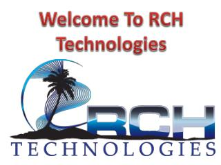 Welcome To RCH Technologies