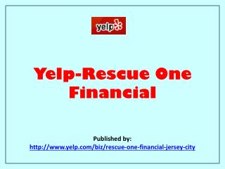 Yelp-Rescue One Financial