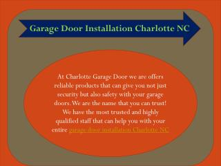 Garage Door Installation Charlotte NC Service