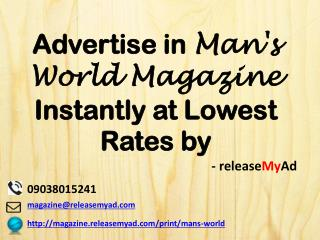 Advertising in Man's World Magazine through releaseMyAd.