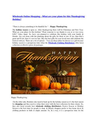 Wholesale Online Shopping � What are your plans for this Thanksgiving Holiday?
