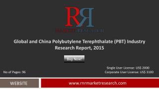 Global and China Polybutylene Terephthalate Market Analysis Report 2015
