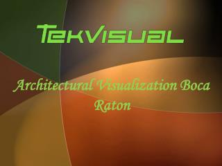 Architectural Visualization Boca Raton