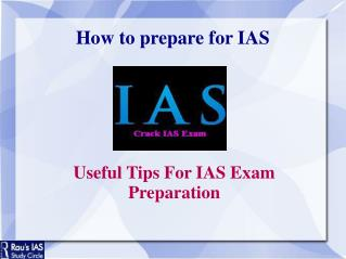 Useful Tips For IAS Exam Preparation