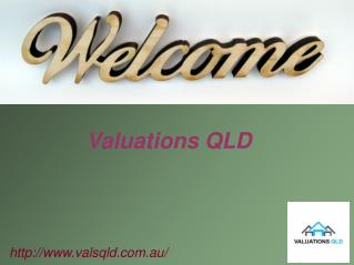 Valuations QLD For Your Property Valuation In Brisbane