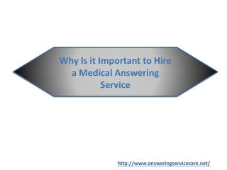Why Is it Important to Hire a Medical Answering Service