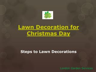 Lawn decoration for christmas day
