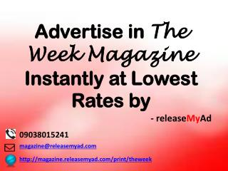 Advertising in The Week Magazine through releaseMyAd.