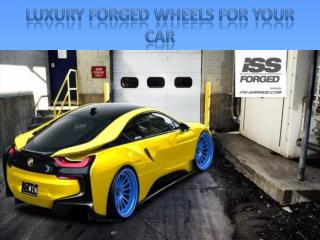 Luxury Forged Wheels for your Car