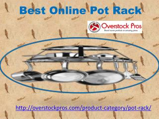 Best Online Pot Rack