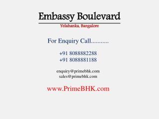 Embassy Boulevard, Yelahanka, Bangalore