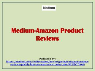 Medium-Amazon Product Reviews