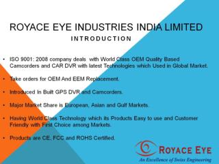 Royace Eye Industries (India) Limited