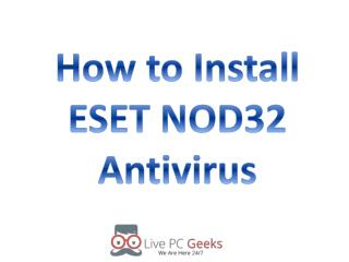 How to Install ESET NOD32 Antivirus