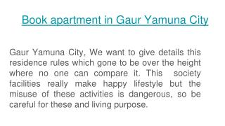 Gaur Yamuna City offers apartment in Noida
