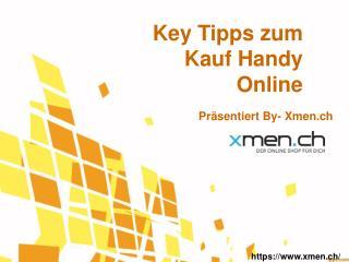 Haupt Tipps zum Kauf Handy Online