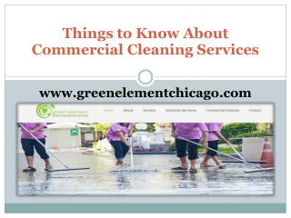 Things to Know About Commercial Cleaning Services