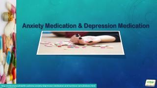 Anxiety Medication & Depression Medication