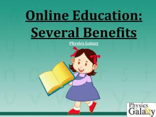 Online education several benefits