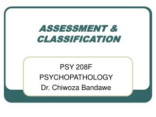 ASSESSMENT  CLASSIFICATION