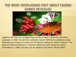 The Most Overlooked Fact About casino games Revealed