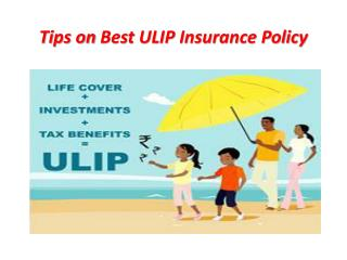 Tips on Best ULIP Insurance Policy